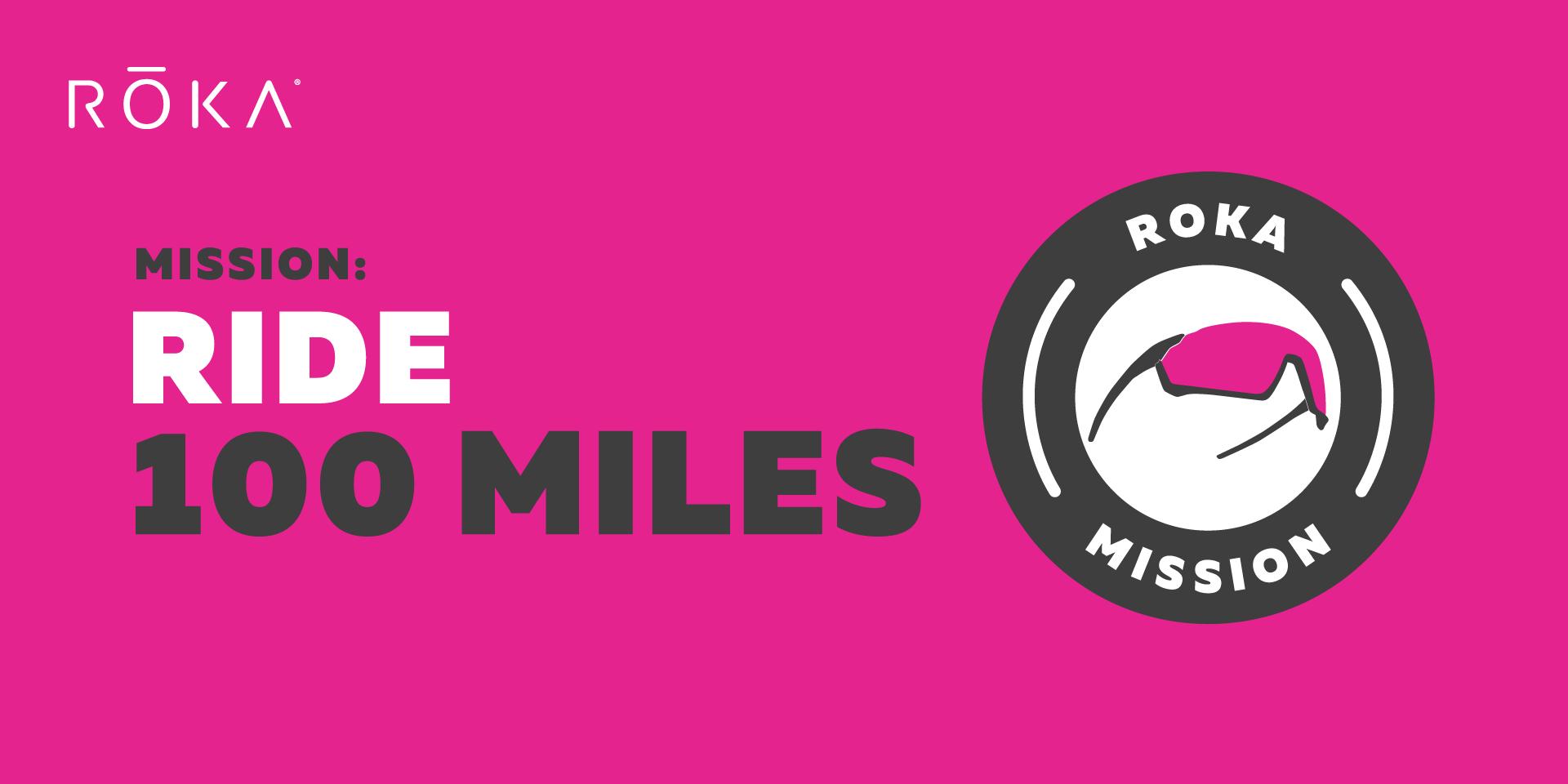 Roka Mission Ride 100 Miles