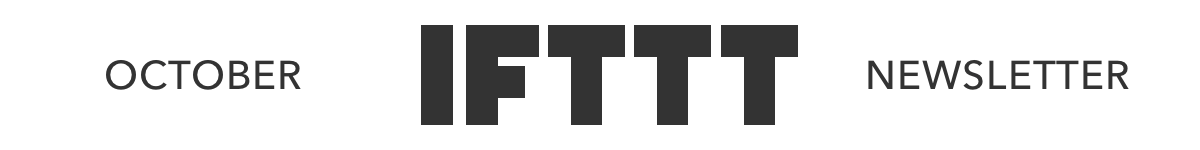 IFTTT October Newsletter