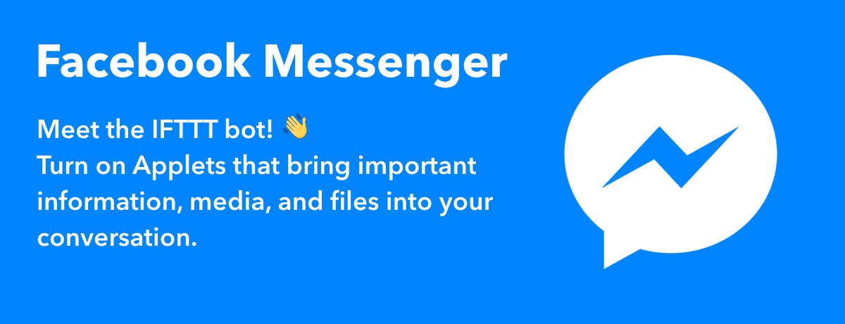 Facebook Messenger now works with IFTTT